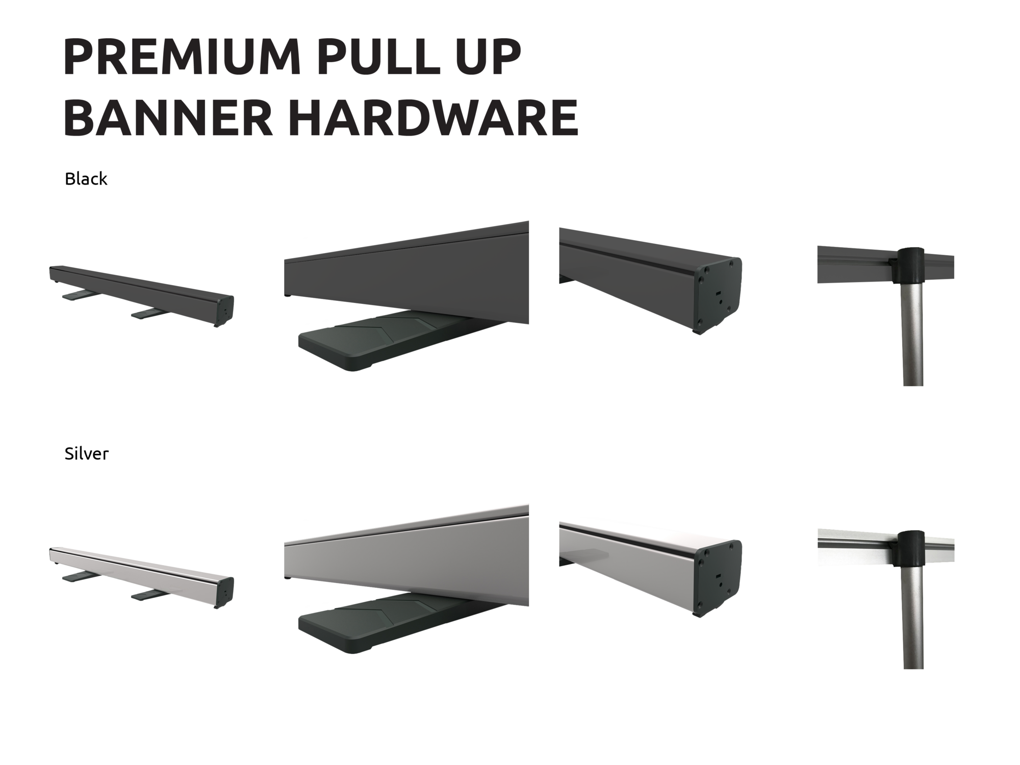 Premium - Pull Up Banner Hardware